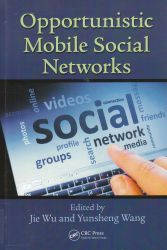 Cover: Opportunistic mobile social networks