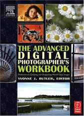 Cover: The Advanced Digital Photographer's Workbook