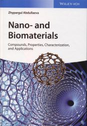 Cover: Nano- and biomaterials : compounds, properties, characterization, and applications
