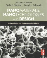 Nanomaterials, nanotechnologies and design : an introduction for engineers and architects