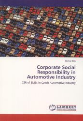 Corporate social responsibility in automotive industry : CSR of SMEs in Czech automotive industry