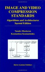 Cover: Image and Video Compression Standards : Algorithms and architectures