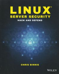 Linux server security : hack and defend
