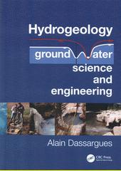 Hydrogeology : groundwater science and engineering