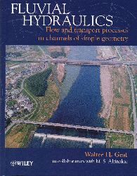 Fluvial hydraulics : flow and transport processes in channels of simple geometry