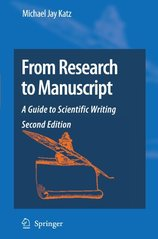 From research to manuscript a guide to scientifi writing