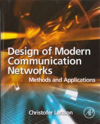 Design of modern communication networks : methods and applications