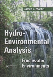 Hydro-Environmental Analysis : Freshwater Environments