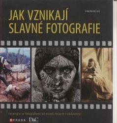Cover: Jak vznikají slavné fotografie