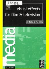 Cover: Visual Effects for Film and Television