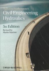 Nalluri & Featherstone's civil engineering hydraulics : essential theory with worked examples