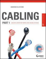 Cabling : the complete guide to copper and fiber-optic networking