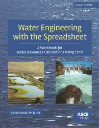 Water engineering with the spreadsheet : a workbook for water resources calculations using Excel