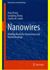 Cover: Nanowires : building blocks for nanoscience and nanotechnology