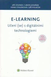 E-learning : učení (se) s digitálními technologiemi : kniha s online podporou